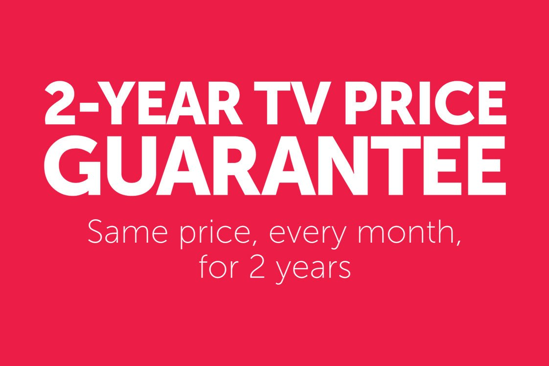 2-Year TV Price Guarantee: Same price, every month for 2 years
